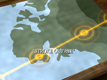 "Title Card for ""Stroke of Fate""."