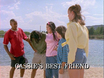 "Episode Title Card for ""Cassie's Best Friend""."
