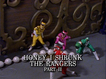 "Title Card for ""Honey, I Shrunk the Rangers Part II""."