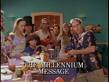 "Episode Title Card for ""The Millennium Message""."