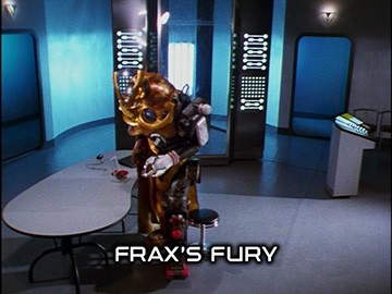 "Title Card for ""Frax's Fury""."