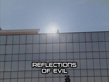 "Title Card for ""Reflections of Evil""."