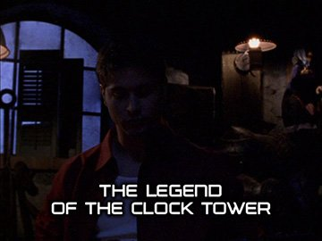 "Title Card for ""The Legend of the Clock Tower""."