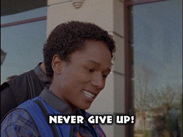 "Title Card for ""Never Give Up!""."