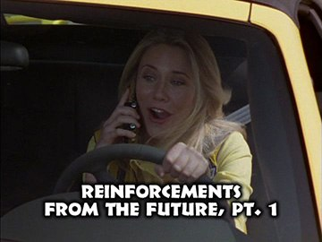 "Title Card for ""Reinforcements from the Future, Pt. 1""."