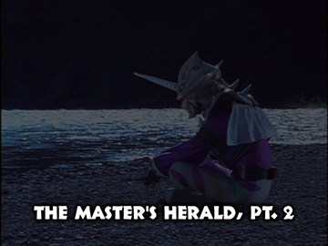 "Title Card for ""The Master's Herald, Pt. 2""."