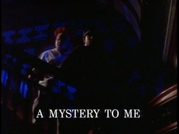 "Episode Title Card for ""A Mystery to Me""."
