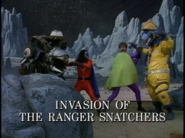 "Title Card for ""Invasion of the Ranger Snatchers""."