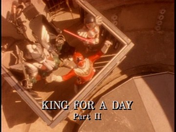 "Episode Title Card for ""King for a Day Part II"""