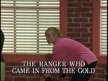 "Title Card for ""The Ranger Who Came in from the Gold""."