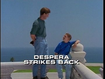 "Title Card for ""Despera Strikes Back""."