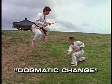 "Title Card for ""Dogmatic Change""."