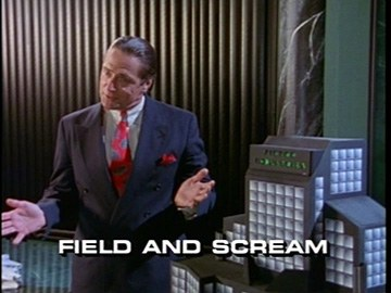 "Title Card for ""Field and Scream""."