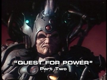 "Title Card for ""Quest For Power, Part Two""."